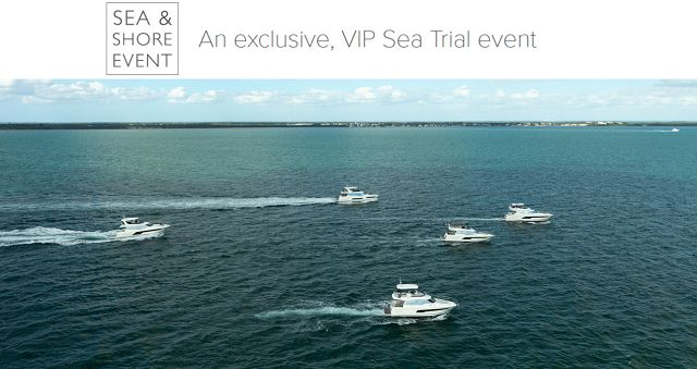Exclusive Prestige Yachts Sea & Shore Test Drive Event