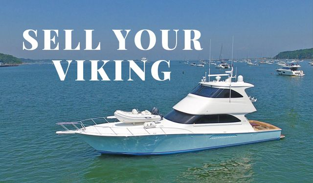 We Can Sell Your Viking Yacht Faster